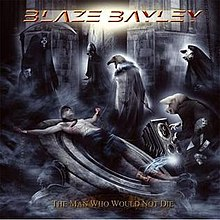 Blaze Bayley - Man Who Would Not Die cover.jpg