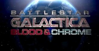 Battlestar Galactica: Blood & Chrome - Image: Bloodand Chrome Logo