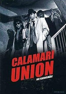 <i>Calamari Union</i> 1985 film by Aki Kaurismäki