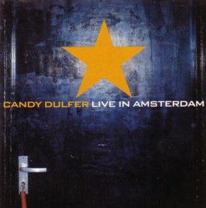 Live in Amsterdam (Candy Dulfer album) - Image: Candy Dulfer Live in Amsterdam cover