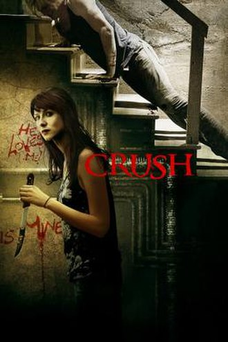 Crush (2013 film) - Theatrical released poster
