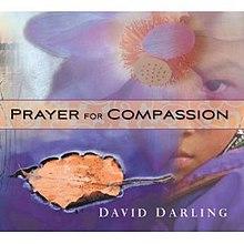 [Image: 220px-David_Darling%2C_Prayer_for_Compassion.jpg]