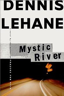 Mystic-river-dennis-lehane