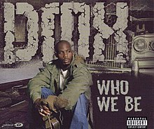 Dmx - who we be (front).JPG