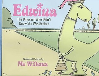 <i>Edwina, the Dinosaur Who Didnt Know She Was Extinct</i> book by Mo Willems