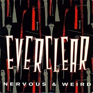 Nervous & Weird - Image: Everclear Nervous&Weird