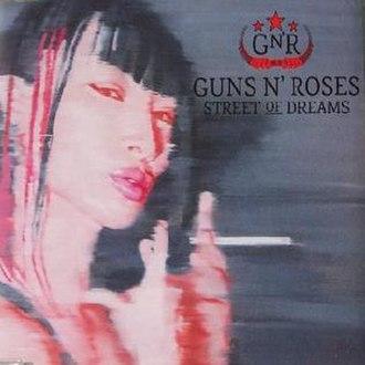 Street of Dreams (Guns N' Roses song) - Image: GNR Street Of Dreams