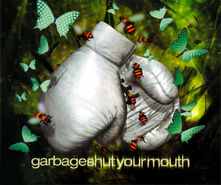 Shut Your Mouth (song) 2002 single by Garbage
