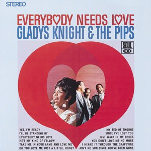 Gladys Knight & the Pips - Image: Gladys pips everybody needs luv
