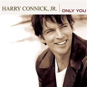 Only You (Harry Connick Jr. album) - Image: H Cjr Only You