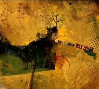 <i>Hope & Sorrow</i> 2007 studio album by Wax Tailor