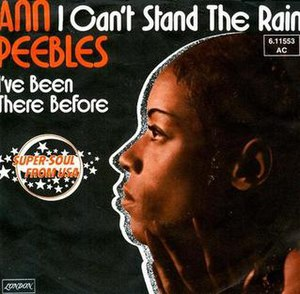 I Can't Stand the Rain (song) - Image: I Can't Stand the Rain Ann Pebbles