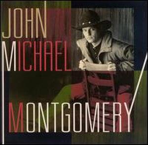 John Michael Montgomery (album) - Image: John Michael Montgomery (John Michael Montgomery album cover art)