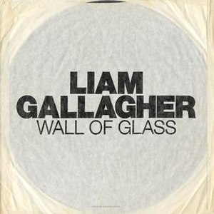 Wall of Glass - Image: Liam Gallagher Wall Of Glass cover
