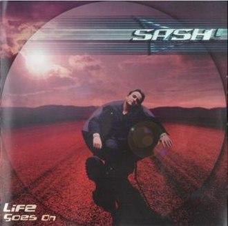 Life Goes On (Sash! album) - Image: Life goes on album cover