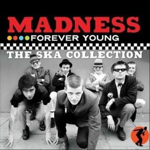 Forever Young: The Ska Collection - Image: Madness Forever Young The Ska Collection