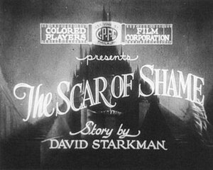 Race film - Title card of The Scar of Shame (1927), the archetypal race movie.