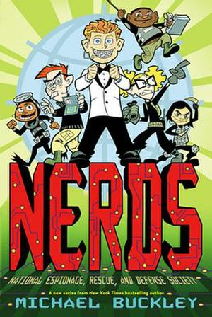 N.E.R.D.S. - Cover of the first book NERDS: National Espionage, Rescue, and Defense Society