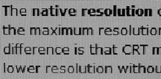 Native resolution fixed resolution of a flat-panel display