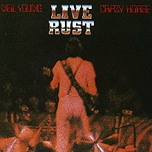 Neil Young & Crazy Horse-Live Rust (album cover).jpg