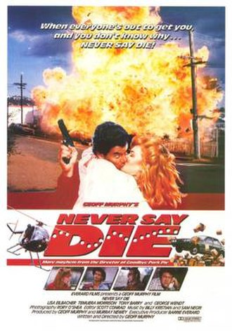 Never Say Die (1988 film) - Poster