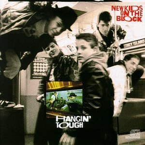Hangin' Tough - Image: New Kids on the Block Hangin' Tough (album cover)