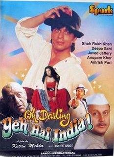 <i>Oh Darling! Yeh Hai India!</i> 1995 film by Ketan Mehta