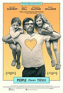<i>People Places Things</i> 2015 American comedy film by James C. Strouse