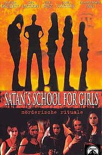 <i>Satans School for Girls</i> (2000 film) 2000 television film directed by Christopher Leitch