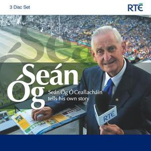 Seán Óg Ó Ceallacháin - Seán Óg Ó Ceallacháin