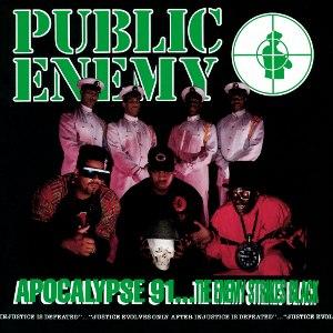 Apocalypse 91... The Enemy Strikes Black - Image: Public Enemy Apocalypse 91