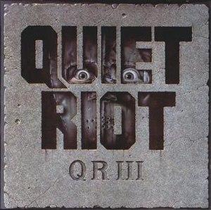 QR III - Image: Quiet Riot Quiet Riot 3 f