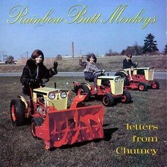 Letters from Chutney - Image: Rainbow Butt Monkeys Letters