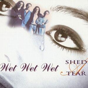 Shed a Tear - Image: Shed A Tear