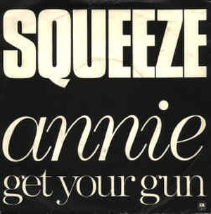 Annie Get Your Gun (song) - Image: Squeeze annie get your gun cover
