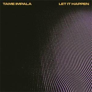 Let It Happen (song) - Image: Tame Impala Let It Happen cover art