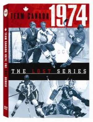 1974 Summit Series - Image: Team Canada 1974 The Lost Series