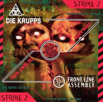 The Remix Wars: Strike 2 - Image: The Remix Wars Strike 2Front Line Assembly Die Krupps Cover