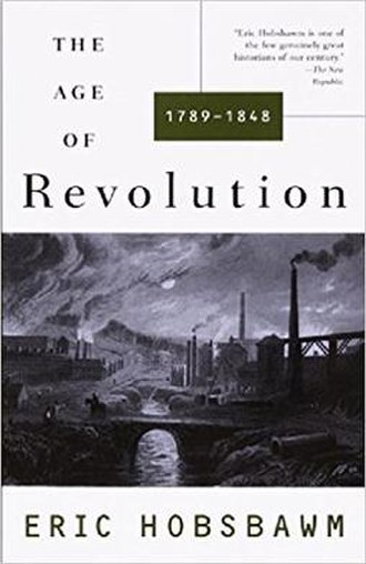 The Age of Revolution: Europe 1789–1848 - First edition
