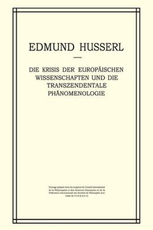 The Crisis of European Sciences and Transcendental Phenomenology - The German edition