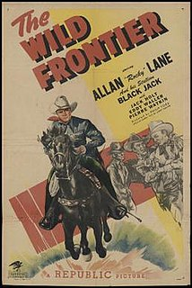 <i>The Wild Frontier</i> (film) 1947 film by Philip Ford