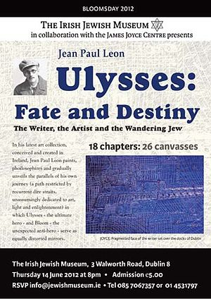 Jean Paul Leon - Image: Ulysses Fate & Destiny by Jean Paul Leon for the Irish Jewish Museum 2012