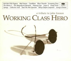 Working Class Hero: A Tribute to John Lennon - Image: Working Class Hero A Tribute to John Lennon cover