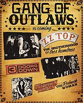 "A yellow poster with three black-and-white images of ZZ Top, 3 Doors Down and Gretchen Wilson occupy most of the image. The text on the poster reads ""Gang of Outlaws is coming""."