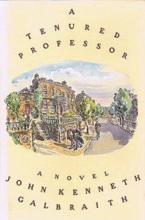 <i>A Tenured Professor</i> book by John Kenneth Galbraith