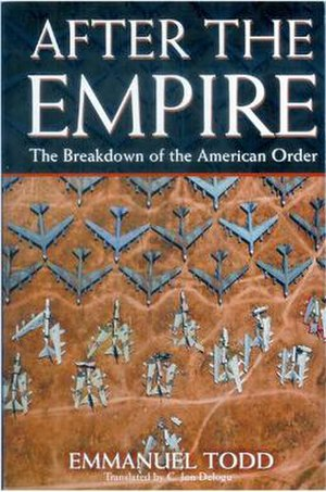 After the Empire: The Breakdown of the America...