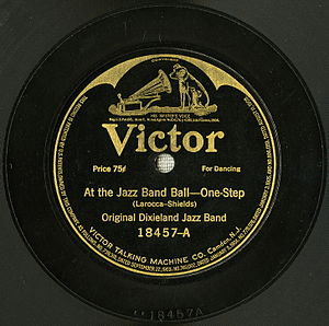 "At the Jazz Band Ball - ""At the Jazz Band Ball"" by the ODJB released as a Victor 78 single, 18457-A, 1918."