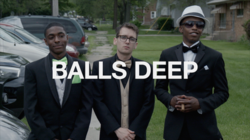 Balls Deep-Last Week of High School Episode pic with Logo.png