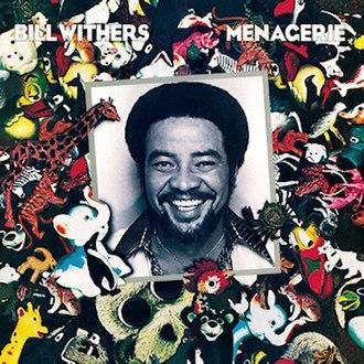 Menagerie (album) - Image: Billwithersmenagerie