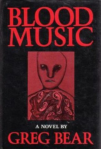 Blood Music (novel) - Cover of first edition (hardcover)
